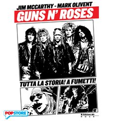 Guns N' Roses - La Storia A Fumetti