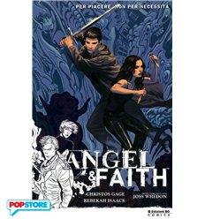Angel & Faith vol. 005: Per Piacere, Non Per Necessità