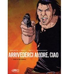 Arrivederci Amore Ciao vol. 01