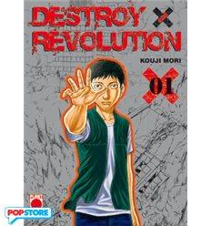 Destroy & Revolution 001
