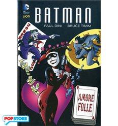 Batman Amore Folle