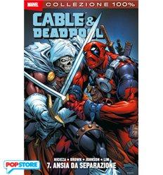 Cable & deadpool 007 - Ansia Da Separazione