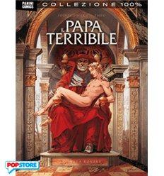 Il Papa Terribile. La vera storia di Rodrigo Borgia R