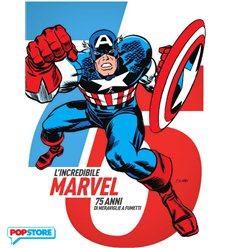 L'Incredibile Marvel - 75 Anni Di Meraviglie A Fumetti