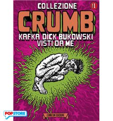 Collezione Crumb 001 - Kafka Dick Bukowski Visti Da Me