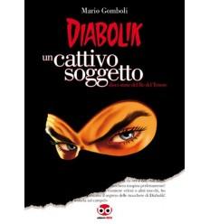 Diabolilk: un cattivo soggetto