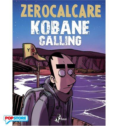 Kobane Calling - Prezzo Speciale Per Preacquisto Entro Il 9 Aprile!