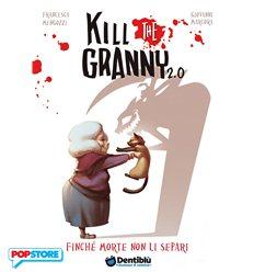 Kill The Granny 2.0 - Finchè Morte Non Li Separi