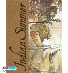 Indian Summer - Tutto Ricominciò Con Un'Estate Indiana Artist Edition Limited