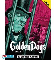 Golden Dogs 002 - Il Giudice Aaron