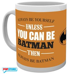 Batman - Be Yourself (Tazza)