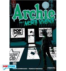 Archie Tra I Morti Viventi 001 - Esclusiva POPstore - Con Poster Omaggio