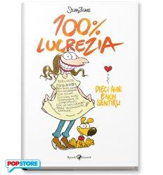 100% Lucrezia - 10 Anni E Non Sentirli