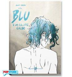 Il Blu E' Un Colore Caldo