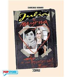 Julia & Mirna - Diario Di Una Psicopatica