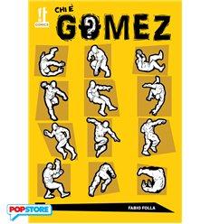 Chi E' Gomez? 001