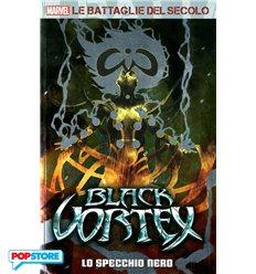 Marvel - Le Battaglie Del Secolo 021 - Black Vortex 01