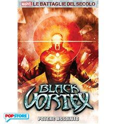 Marvel - Le Battaglie Del Secolo 022 - Black Vortex 02