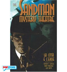Sandman Mystery Theatre 010 - La Città e l'Eroe