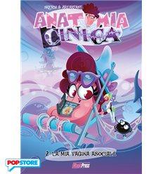 Anatomia Cinica 002 - La Mia Vagina Asociale