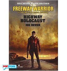 Guerriero Della Strada 1 - Highway Holocaust