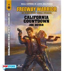 Guerriero Della Strada 4 - California Countdown