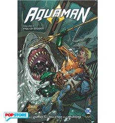 Aquaman Hc 005 - Figli di Giganti