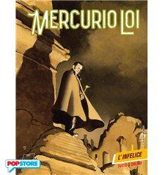 Mercurio Loi 005 - L'Infelice