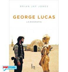 George Lucas - La Biografia