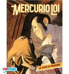 Mercurio Loi 007 - La Testa di Pasquino