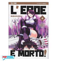 L'Eroe è Morto! 004