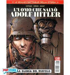 L'Uomo che Salvò Adolf Hitler - La Gloria del Diavolo