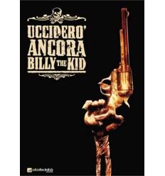 Ucciderò ancora Billy the Kid