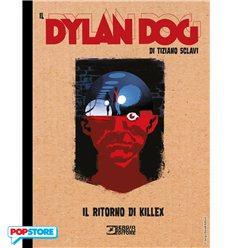 Il Dylan Dog Di Tiziano Sclavi 011 - Il Ritorno di Killex