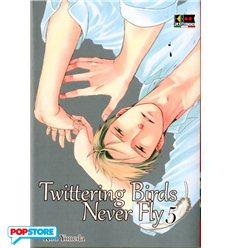 Twittering Birds Never Fly 005