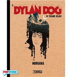 Il Dylan Dog Di Tiziano Sclavi 012 - Morgana