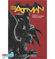Batman Hc 006 - Passato Luminoso, Futuro Oscuro