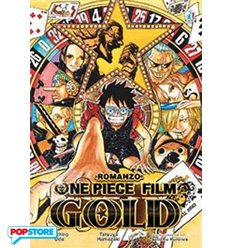 One Piece Gold Il Film - Romanzo