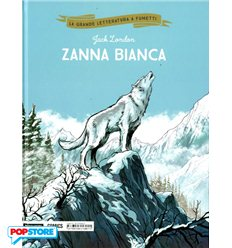La Grande Letteratura a Fumetti 015 - Zanna Bianca