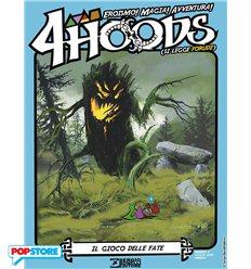 4 Hoods 004 - Il Gioco delle Fate
