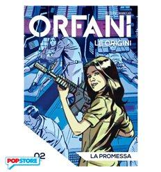 Orfani le Origini 002