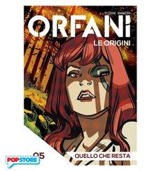 Orfani le Origini 005