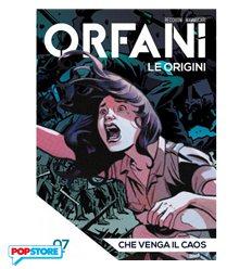 Orfani le Origini 007