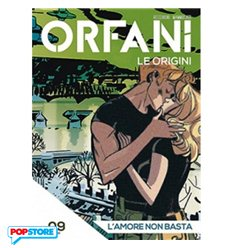 Orfani le Origini 009
