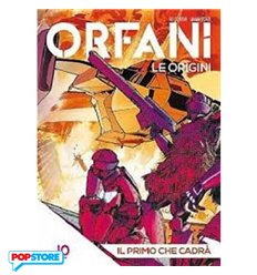 Orfani le Origini 010
