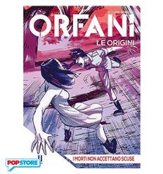 Orfani le Origini 011