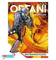 Orfani le Origini 013
