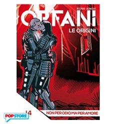 Orfani le Origini 014
