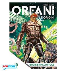 Orfani le Origini 019