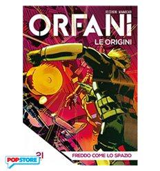 Orfani le Origini 021